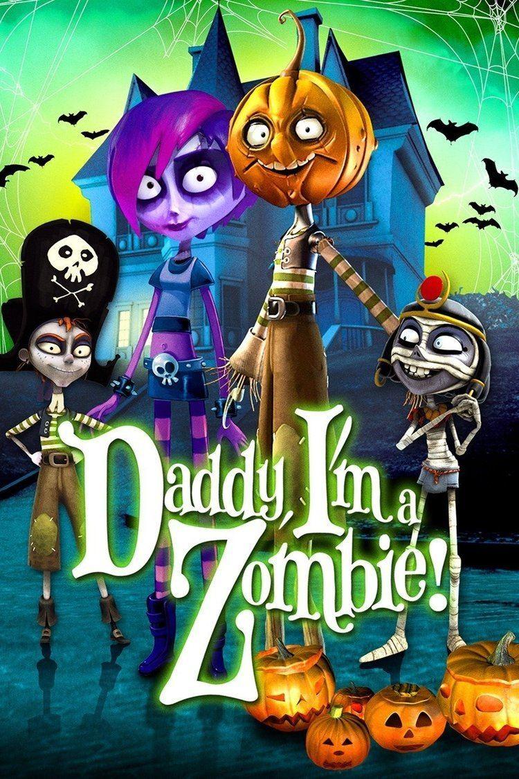 Daddy, I'm a Zombie wwwgstaticcomtvthumbmovieposters9544603p954