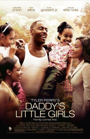 Daddy's Little Girls Tyler Perry Daddys Little Girls Film