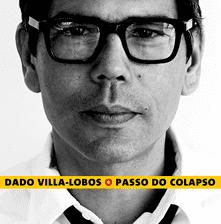 Dado Villa-Lobos wwwdadovillaloboscombrimgalbumopassodocolap