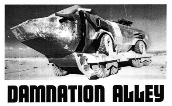 Damnation Alley (film) The movie Damnation Alley A crap film with an amazing truck The