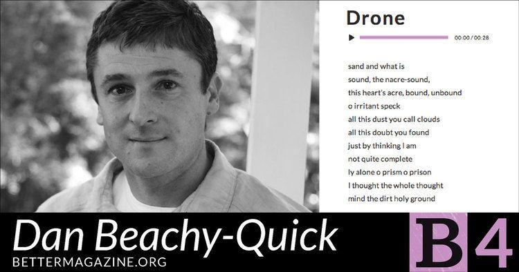 Dan Beachy-Quick Better issue four Dan BeachyQuick
