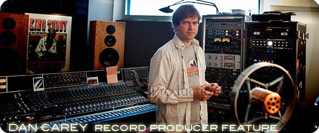 Dan Carey (record producer) DAN CAREY Record Producer and Song Writer feature at his private