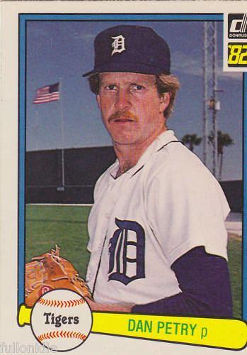 Dan Petry Donruss 1982 Dan Petry