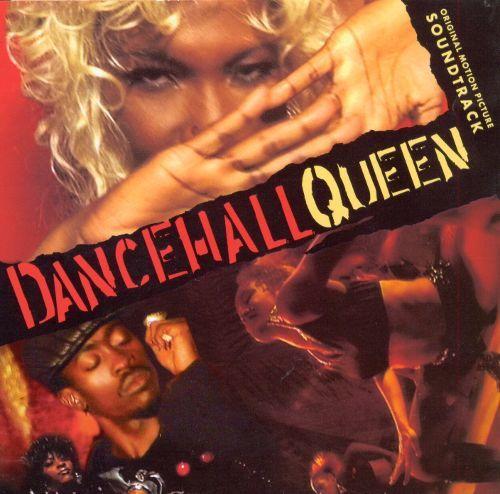 Dancehall Queen Dancehall Queen Original Soundtrack Songs Reviews Credits