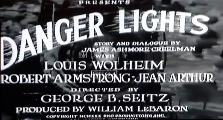 Danger Lights Danger Lights 1930 Obscure Train Movies