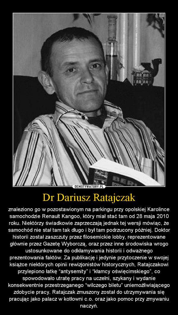 Dariusz Ratajczak Dr Dariusz Ratajczak Demotywatorypl