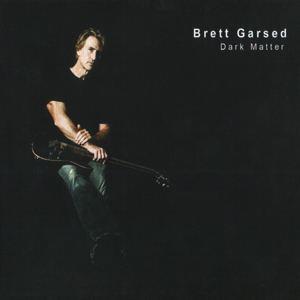 Dark Matter (Brett Garsed album) httpsuploadwikimediaorgwikipediaen663Bre