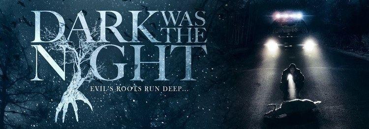 Dark Was the Night (film) Movie Review Dark Was the Night 2015 Halloween Love