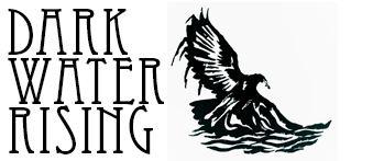 Dark Water Rising Dark Water Rising Rocky Soul from Southeastern NC