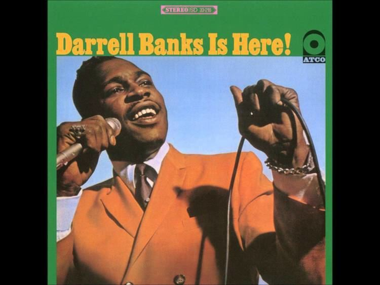 Darrell Banks Darrell Banks Baby What39Cha Got For Me YouTube