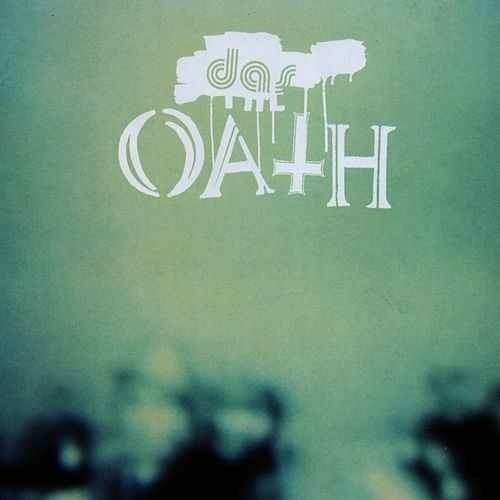 Das Oath Play amp Download Das Oath by Das Oath Napster