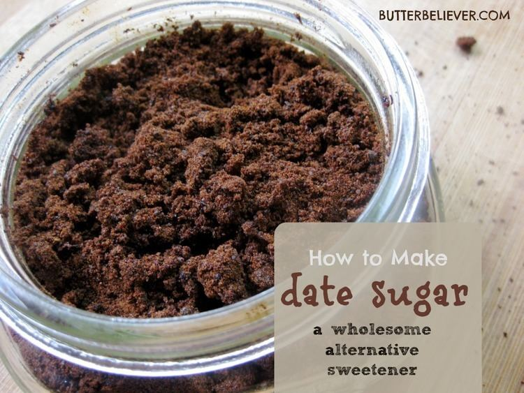 Date sugar butterbelievercomwpcontentuploads201203date