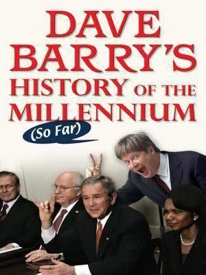 Dave Barry's History of the Millennium (So Far) t2gstaticcomimagesqtbnANd9GcReZnijqMG5Ho6qPK
