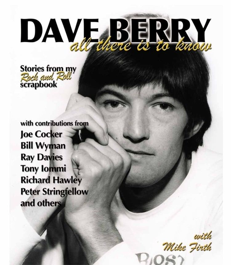 Dave Berry (musician) Dave Berry all there is to know