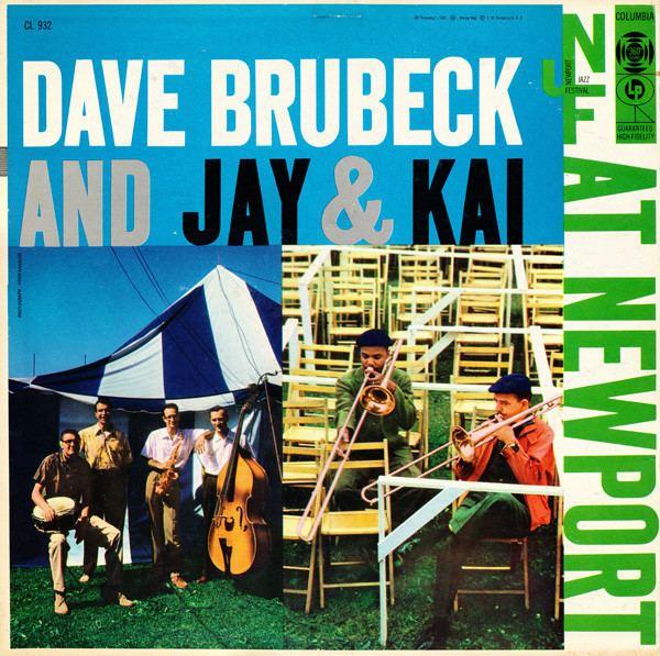 Dave Brubeck and Jay & Kai at Newport httpsimgdiscogscomheedu8tSzVeOVbcWYHBr4qFS