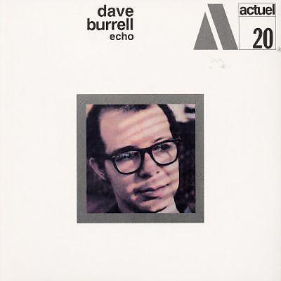 Dave Burrell Echo Dave Burrell Songs Reviews Credits AllMusic