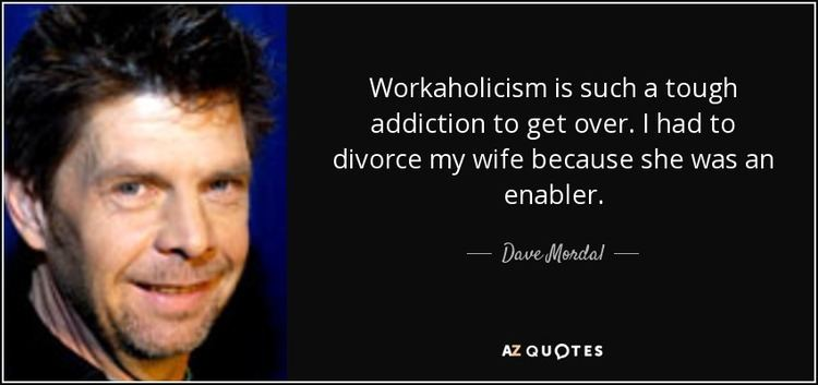 Dave Mordal QUOTES BY DAVE MORDAL AZ Quotes