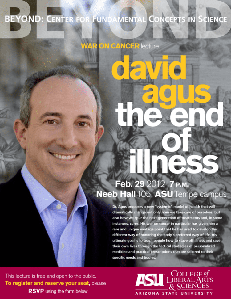 David Agus Cancer Insights at ASU Blog Archive The End of