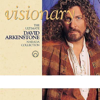 David Arkenstone Visionary The Ultimate Narada Collection David