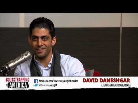David Daneshgar David Daneshgar of BloomNation Bootstrapping in America