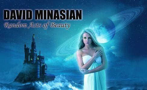 David Minasian David Minasian Listen and Stream Free Music Albums New