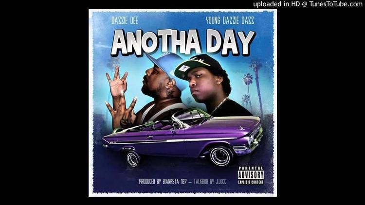 Dazzie Dee Dazzie Dee amp Young Dazzie Anotha Day Produced By