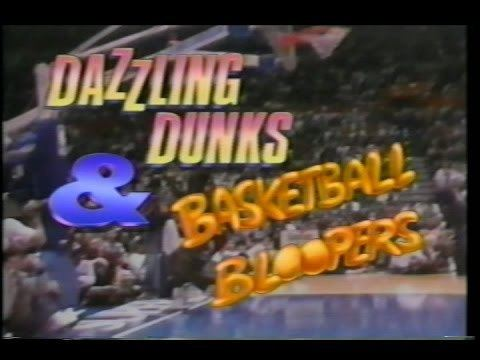 Dazzling Dunks and Basketball Bloopers Dazzling Dunks And Basketball Bloopers YouTube