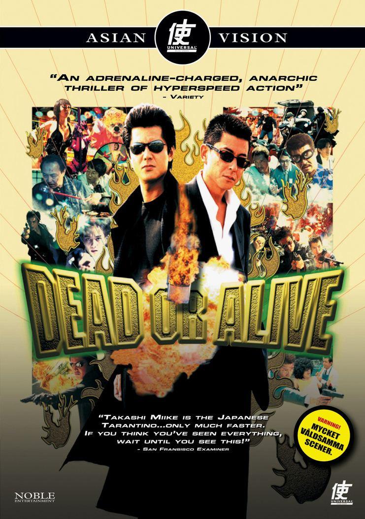 Dead or Alive (film) Happyotter DEAD OR ALIVE 1999