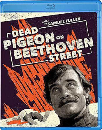 Dead Pigeon on Beethoven Street Sam Fuller Gives Us the Bird in Dead Pigeon on Beethoven Street