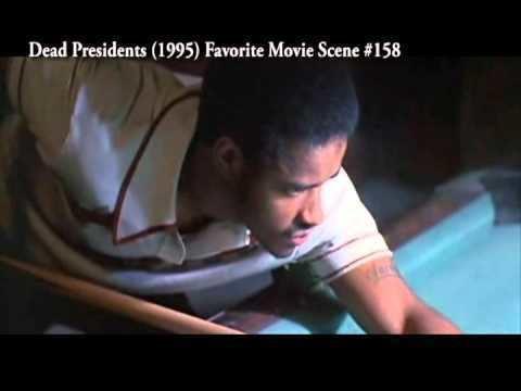 Dead Presidents movie scenes Dead Presidents 1995 Favorite Movie Scene 158