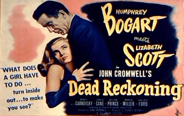 Dead Reckoning (1947 film) Dead Reckoning 1947 The Bogie Film Blog