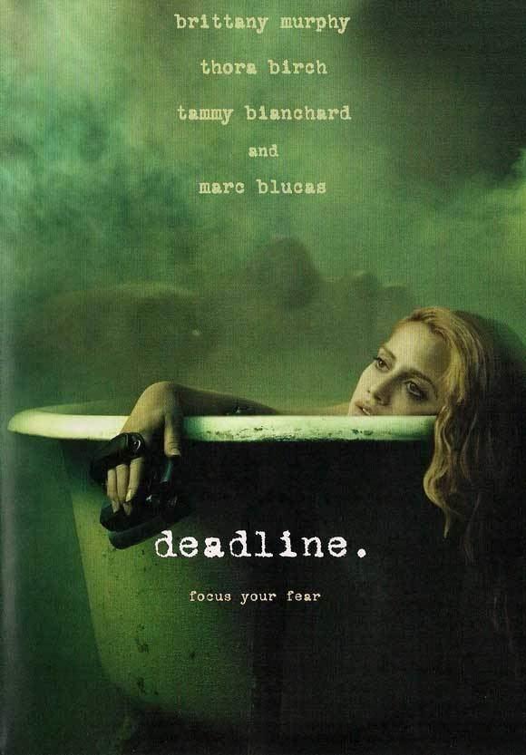 Deadline (2009 film) Title Deadline 2009 Genre DramaHorror Starring Brittany Murphy