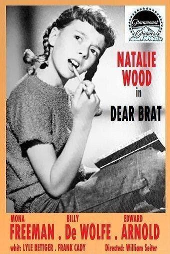 Dear Brat DEAR BRAT 1951 WEB SITE