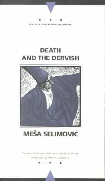 Death and the Dervish t3gstaticcomimagesqtbnANd9GcRM0Y7KoeG6Ju4fcR