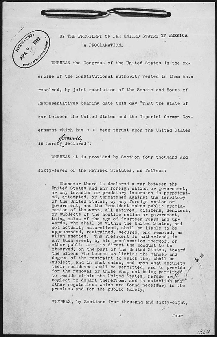 Declaration of war Today39s Document Presidential Proclamation 1364 of April 6 1917