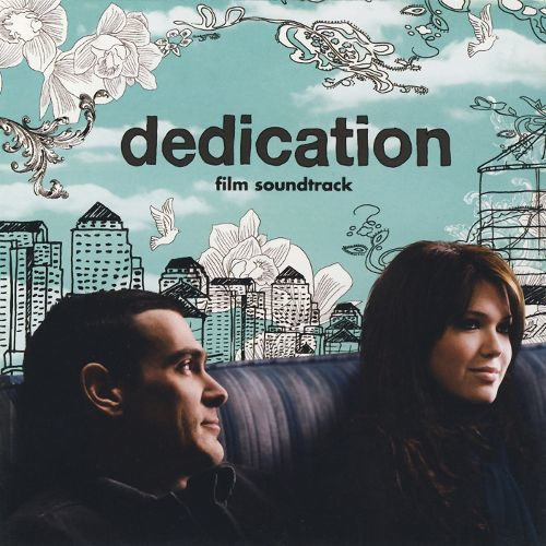 Dedication (film) Dedication Original Soundtrack Songs Reviews Credits AllMusic