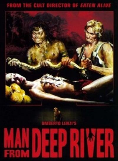 Deep River (film) Deep River Savages AKA The Man From Deep River 1972 Horror
