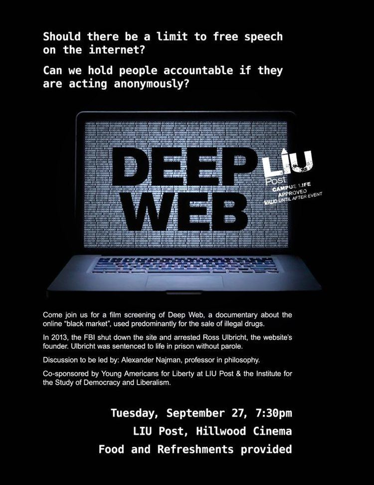 Deep Web (film) Deep Web Film Screening Institute for the Study of Democracy and