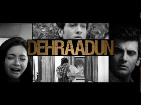 Dehraadun Dehraadun Diary Official Video YouTube