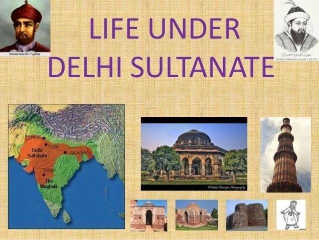 Delhi Sultanate Life under delhi sultanate for class 7