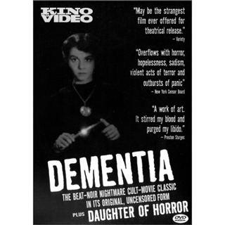 Dementia (1955 film) Savant Review Dementia Daughter of Horror