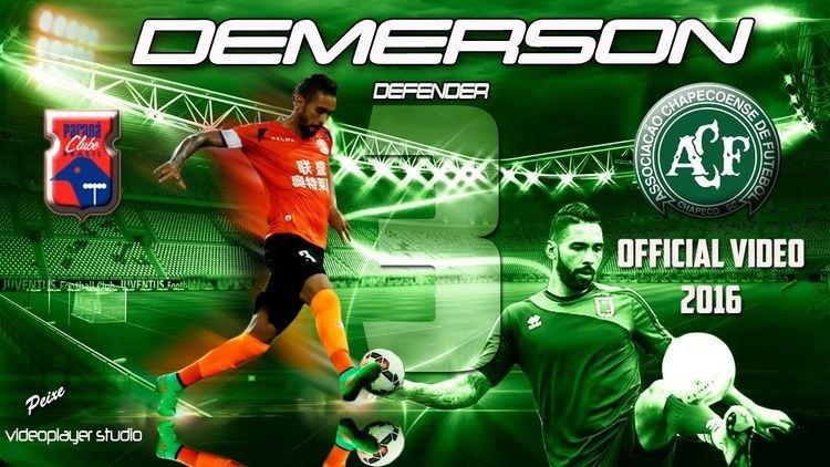 Demerson DEMERSON DEFENDER CHAPECOENSE 2016 YouTube