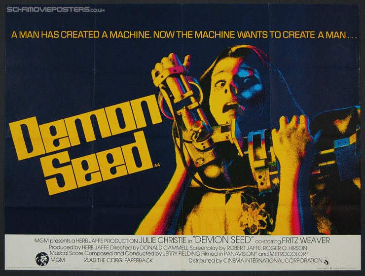Demon Seed Demon Seed The 1977 Donald Cammell film predicted how