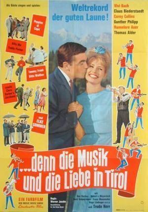 ...denn die Musik und die Liebe in Tirol wwwfilmportaldesitesdefaultfilesimagecachem