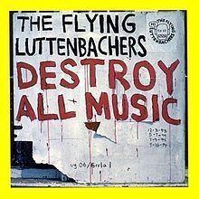 Destroy All Music httpsuploadwikimediaorgwikipediaenthumb5