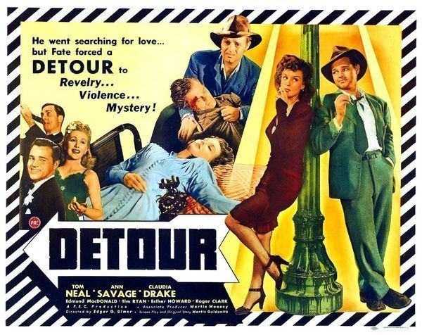 Detour (1945 film) movie scenes DETOUR was directed by Edgar G Ulmer the King of B Movie Directors He made this film on a desperate budget of 60 000 The movie became a huge hit and