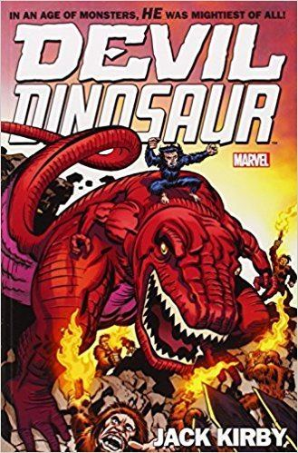 Devil Dinosaur Devil Dinosaur by Jack Kirby The Complete Collection Jack Kirby