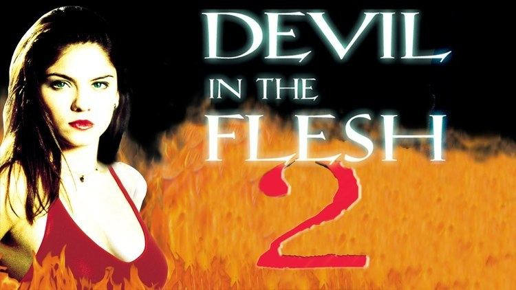 Devil in the Flesh 2 Devil in the Flesh 2 2000 aka Teachers Pet Stars Jodi Lyn O