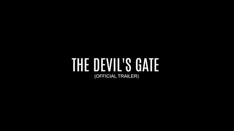 Devil's Gate (film) The Devils Gate Official trailer 2015 YouTube