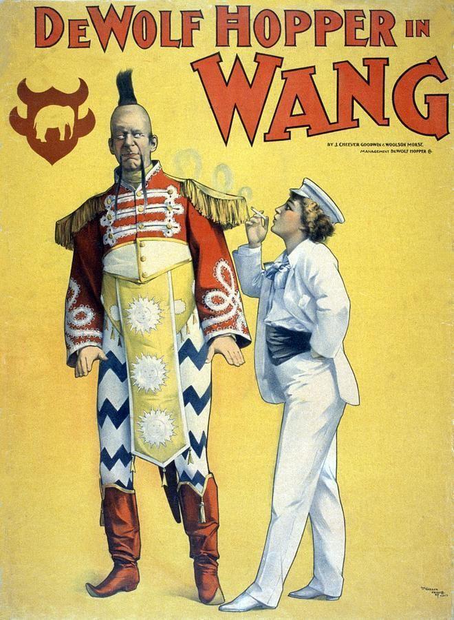 DeWolf Hopper De Wolf Hopper In Wang A Comic Opera by Everett